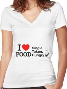 I love food, hungry Women's Fitted V-Neck T-Shirt
