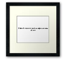 Violet Crawley quote Framed Print