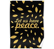 """Let us have peace... """"Ulysses S. Grant"""" Inspirational Quote Poster"""