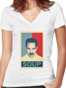 No soup for you. Soup Nazi Quote. Women's Fitted V-Neck T-Shirt