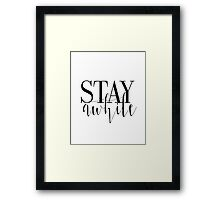 """Printable """"Stay Awhile"""", Modern Minimalist, Stay Awhile Poster,Quotes Printable, Typography, Scandinavian,Wall Decor, Affiche Scandinave Framed Print"""