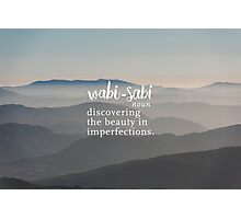 Wabi Sabi Beauty in Imperfections - Mountain Background Photographic Print