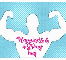 Happiness is a strong hug Photographic Print