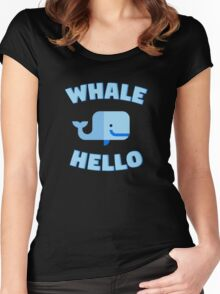 Whale Hello. Funny whale design Women's Fitted Scoop T-Shirt