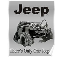 Jeep - there's only one Jeep Poster