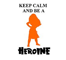 Heroine Photographic Print