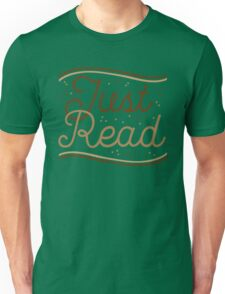 JUST READ Unisex T-Shirt