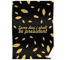 """Some day i shall... """"Abraham Lincoln"""" Inspirational Quote Poster"""