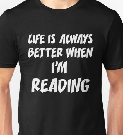 T-Shirt Funny Life Reading Unisex T-Shirt