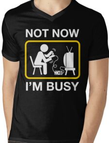 not now im busy Mens V-Neck T-Shirt