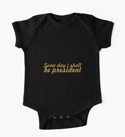 """Some day i shall... """"Abraham Lincoln"""" Inspirational Quote One Piece - Short Sleeve"""