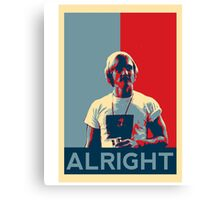 Wooderson (dazed & confused movie quote) - Alright Alright Alright Canvas Print