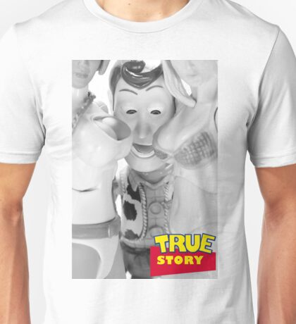True Story - Naughty Woody Unisex T-Shirt