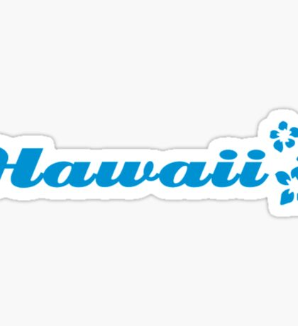Hawaii Flowers Hibiscus Funny Hawaii Shirt Sticker
