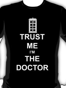 I'm the Doctor Who T-Shirt