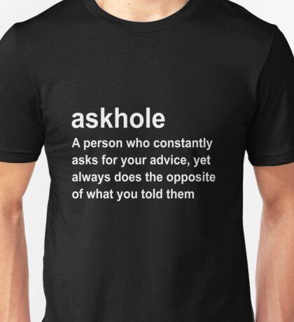 askhole Unisex T-Shirt
