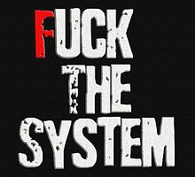 Fuck The System Affordable Art Print For Online Shopping by Muge Basak