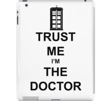 I'm The Doctor WHO iPad Case/Skin