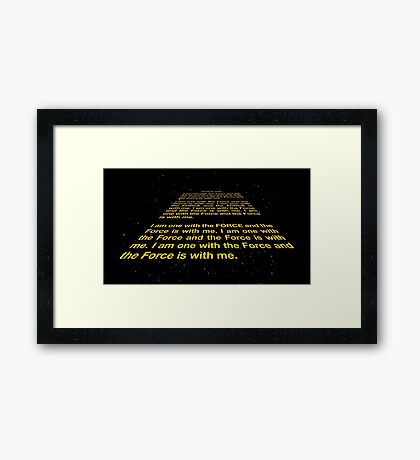 I am one with the Force Framed Print