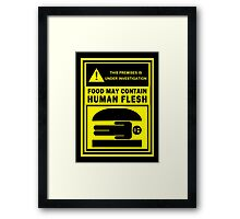 Food May Contain Human Flesh Framed Print