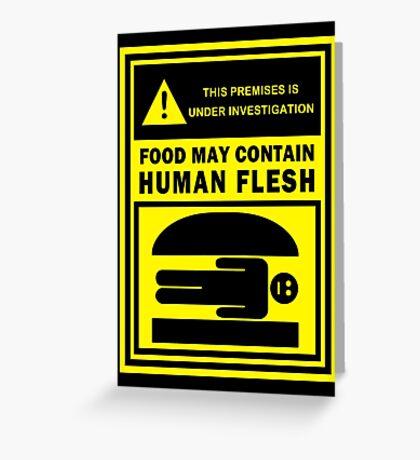 Food May Contain Human Flesh Greeting Card