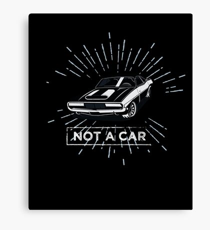 not a car Canvas Print