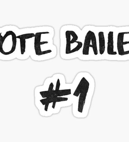 Vote Bailey #1 Sticker