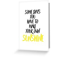 Some Days... Greeting Card