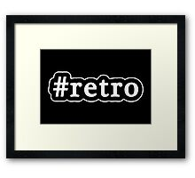 Retro - Hashtag - Black & White Framed Print