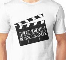 I speak fluently in movie quotes Unisex T-Shirt