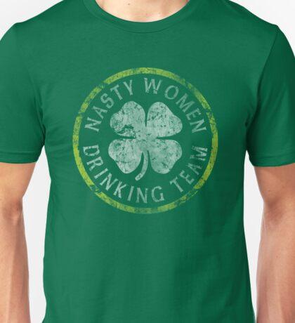 Nasty Women Drinking Team St Patricks Day Unisex T-Shirt