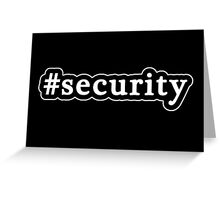 Security - Hashtag - Black & White Greeting Card