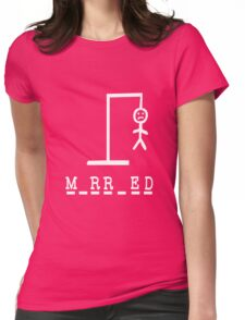 Funny Valentine's Day Hangman Married Couple T-shirt Womens Fitted T-Shirt