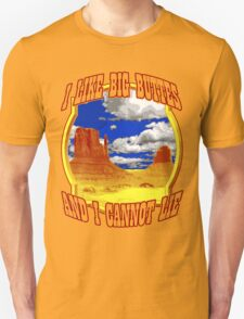 Oh my God, Becky, look at that Butte... T-Shirt
