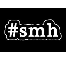 SMH - Hashtag - Black & White Photographic Print