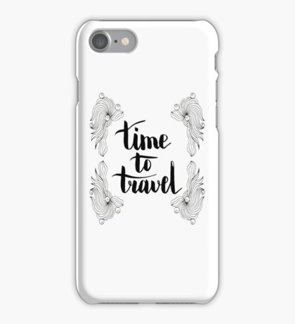 Time to travel. Black text and doodle frame on white background. iPhone Case/Skin