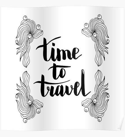 Time to travel. Black text and doodle frame on white background. Poster