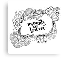 Moments are forever. Black text and doodle frame on white background. Canvas Print