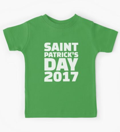 Saint Patricks day 2017 Kids Tee