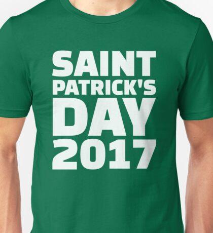 Saint Patricks day 2017 Unisex T-Shirt
