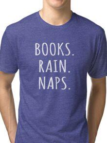 Books Rain Naps Bibliophile Book Lovers Tri-blend T-Shirt