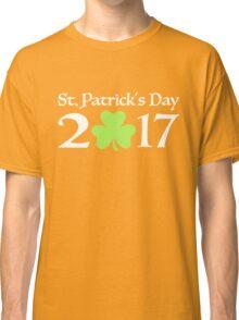 St. Patricks day 2017 Classic T-Shirt