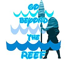 Go Beyond the Reef Photographic Print