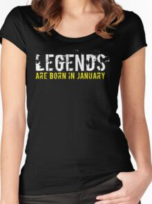 Legends Are Born In January Sentence Quote Text Women's Fitted Scoop T-Shirt
