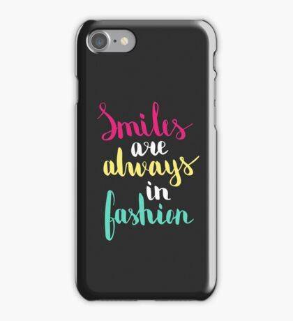 Smiles are always in fashion. Colorful text on dark background. iPhone Case/Skin