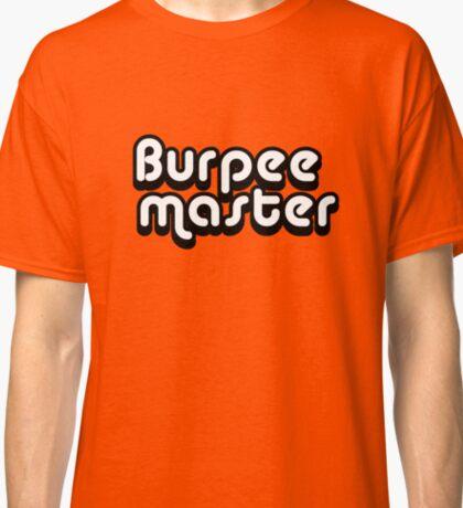 Burpee Master Classic T-Shirt