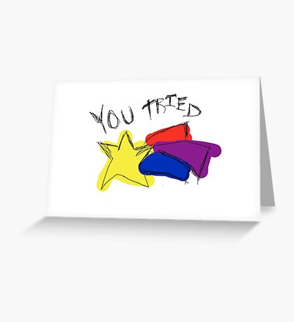 You Tried Scribble Greeting Card