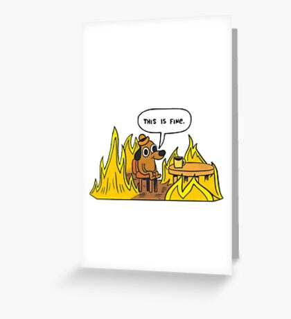 This is Fine (Speech Bubble) Greeting Card