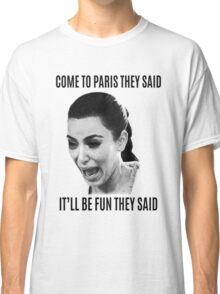 Kim Kardashian Paris fun Classic T-Shirt