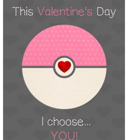 I Choose You! Sticker